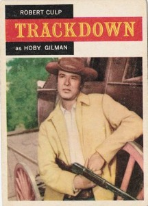 Robert Culp as Hoby Gilman in TRACKDOWN